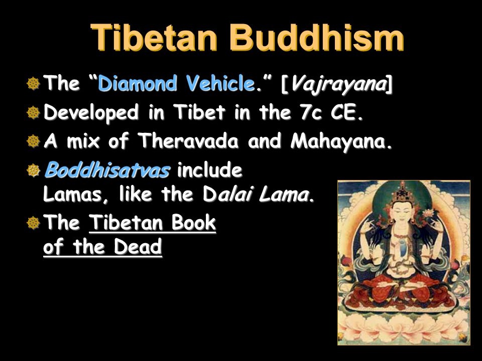 Tibetan Buddhism The Diamond Vehicle. [Vajrayana]
